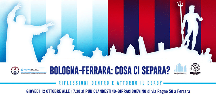 Bologna-Ferrara: cosa ci separa?