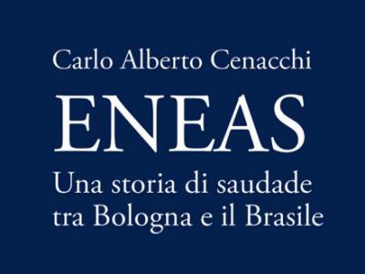 In arrivo la strenna natalizia di ZO: il 12 dicembre esce il libro 'Eneas - Una storia di saudade tra Bologna e il Brasile', di Carlo Alberto Cenacchi