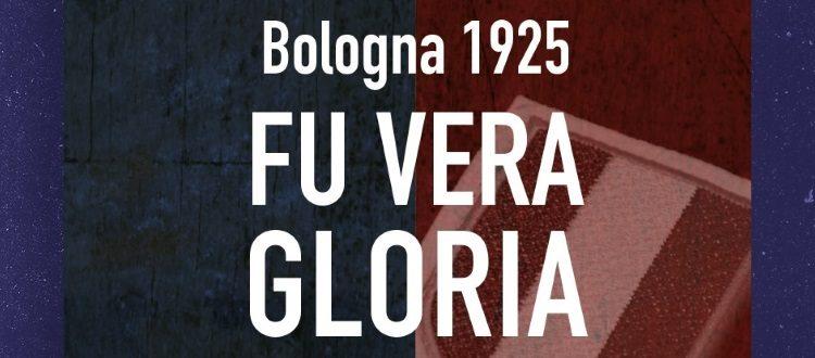 Presentato il libro 'Bologna 1925 - Fu vera gloria'. Carlo F. Chiesa: