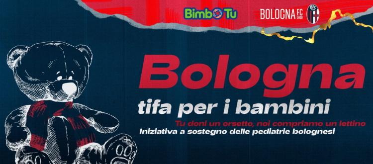 'Bologna tifa per i bambini', la nuova splendida iniziativa di BFC 1909 e Bimbo Tu