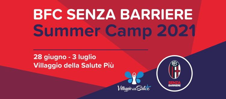 Lunedì 28 giugno parte il BFC Senza Barriere Summer Camp al Villaggio della Salute Più